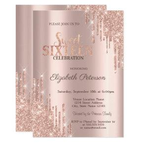 Modern Glitter Drips Rose Gold  Sweet 16 Invitation